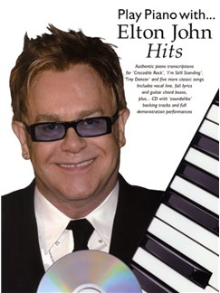 Play Piano With... Elton John Hits Books and CDs | Piano, Vocal & Guitar (with Chord Boxes)