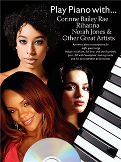 Play Piano With... Corrine Bailey Rae, Rihanna, Norah Jones And Other Great Artists (Book And CD) CD et Livre | Piano, Chant et Guitare (Symboles d'Accords)