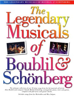 The Legendary Musicals Of Boublil And Schonberg Livre | Piano, Chant et Guitare