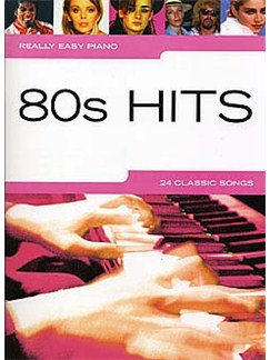Really Easy Piano: 80s Hits Books | Piano, Easy Piano