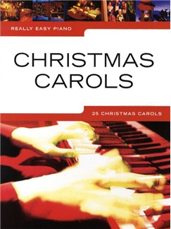 Really Easy Piano: Christmas Carols Books | Piano