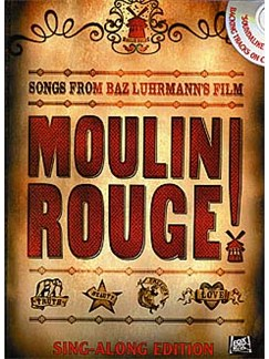 Moulin Rouge! Vocal Selections (Sing-Along Edition) Books and CDs | Piano, Vocal & Guitar (with Chord Boxes)