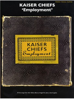 Kaiser Chiefs: Employment (PVG) Books | Piano, Vocal & Guitar (with Chord Boxes)