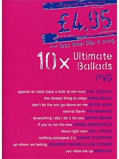 10 Ultimate Ballads Books | Piano, Vocal & Guitar (with Chord Boxes)