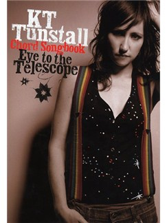 KT Tunstall: Eye To The Telescope (Chord Songbook) Books | Lyrics & Chords (with Chord Boxes)