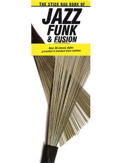 The Stick Bag Book Of Jazz, Funk And Fusion Books | Percussion, Drums