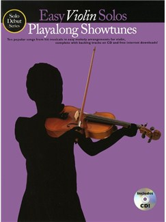 Solo Debut: Playalong Showtunes - Easy Violin Solos Books and CDs | Violin