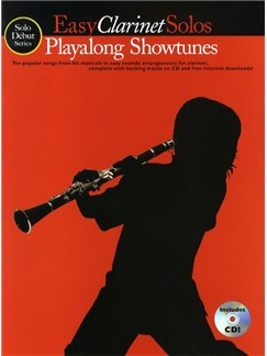 Solo Debut: Playalong Showtunes - Easy Clarinet Solos Books and CDs | Clarinet