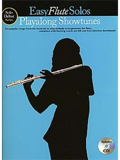 Solo Debut: Playalong Showtunes - Easy Flute Solos Books and CDs | Flute