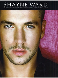 Shayne Ward Books | Piano, Vocal & Guitar