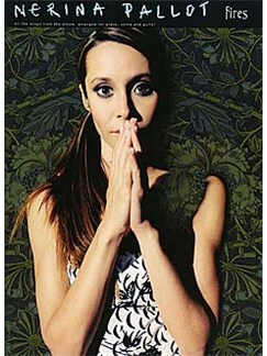 Nerina Pallot: Fires Books | Piano, Vocal & Guitar