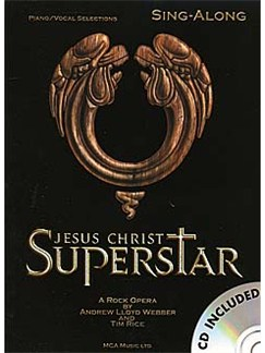 Jesus Christ Superstar - Sing-Along Books and CDs | Piano, Vocal & Guitar (with Chord Boxes)