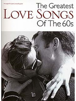 The Greatest Love Songs Of The 60s Books | Piano, Vocal & Guitar
