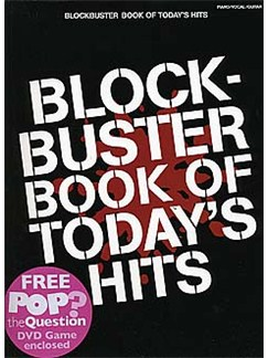 Blockbuster Book Of Today's Hits Books and DVDs / Videos | Piano, Vocal & Guitar