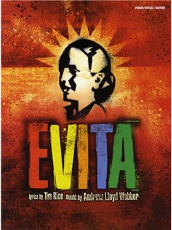 Andrew Lloyd Webber: Evita - Vocal Selections 2006 Edition (PVG) Books | Piano, Vocal & Guitar