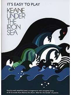 It's Easy To Play Keane: Under The Iron Sea Books | Piano, Vocal & Guitar