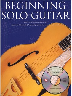 Arnie Berle And Mark Galbo: Beginning Solo Guitar Books and CDs | Guitar