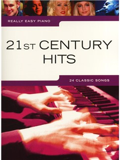Really Easy Piano: 21st Century Hits Livre | Piano