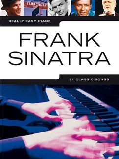 Really Easy Piano: Frank Sinatra Books | Voice, Piano