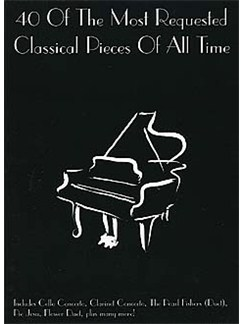 40 Of The Most Requested Classical Pieces Of All Time Books | Piano