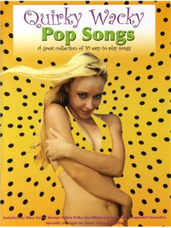 Quirky Wacky Pop Songs Books | Piano, Vocal & Guitar (with Chord Boxes)
