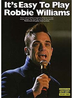 It's Easy To Play Robbie Williams Books | Piano, Vocal & Guitar