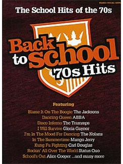 Back To School: 70s Hits Books | Piano, Vocal & Guitar (with Chord Boxes)