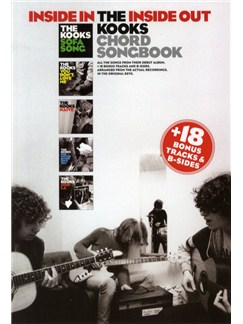 The Kooks: Inside In/Inside Out + Bonus Songs Books | Lyrics & Chords (with Chord Boxes)