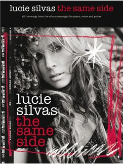 Lucie Silvas: The Same Side Books | Piano, Vocal & Guitar (with Chord Boxes)
