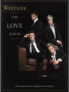 Westlife: The Love Album Livre | Piano, Chant et Guitare (Boîtes d'Accord)
