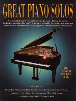 Great Piano Solos: The Classical Chillout Book Books | Piano