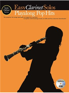 Solo Début Series: Easy Clarinet Solos: Playalong Pop Hits (Book/CD) Books and CDs | Clarinet