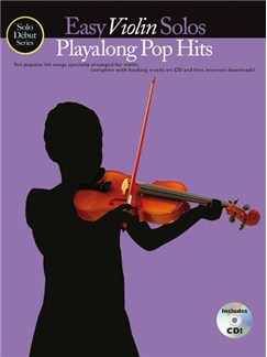 Solo Début Series: Easy Violin Solos: Playalong Pop Hits (Book/CD) Books and CDs | Violin