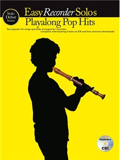 Solo Début Series: Easy Recorder Solos: Playalong Pop Hits (Book/CD) Books and CDs | Recorder