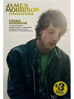James Morrison: Undiscovered (Chord Songbook) Livre | Paroles et Accords (Symboles d'Accords)