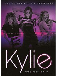 The Ultimate Kylie Songbook Books | Piano, Vocal & Guitar
