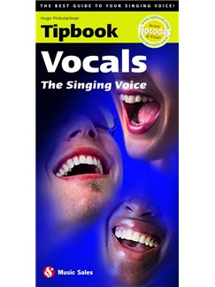Tipbook: Vocals - The Singing Voice Books | Voice