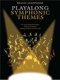 Bravo!: Playalong Symphonic Themes (Saxophone) Books and CDs | Alto Saxophone