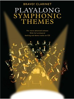 Bravo!: Playalong Symphonic Themes (Clarinet) Books and CDs | Clarinet