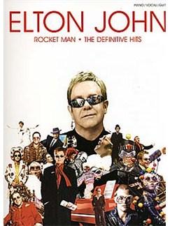 Elton John: Rocket Man - The Definitive Hits Books | Piano, Vocal & Guitar