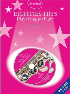 Guest Spot: Eighties Playalong Hits for Flute (Book and 2CDs) Books and CDs | Flute