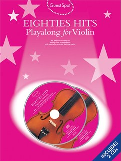 Guest Spot: Eighties Playalong Hits for Violin (Book and 2CDs) Books and CDs | Violin