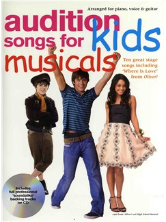 Audition Songs For Kids Musicals Books and CDs | Piano, Vocal & Guitar