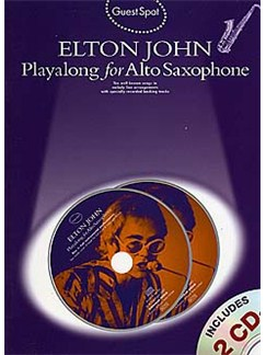 Guest Spot: Elton John Playalong For Alto Saxophone Books and CDs | Alto Saxophone