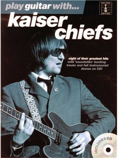 Play Guitar With... Kaiser Chiefs Books and CDs | Guitar Tab