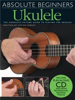 Absolute Beginners: Ukulele (Book And CD) CD et Livre | Ukelele