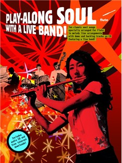 Play-Along Soul With A Live Band! - Flute (Book And CD) Books and CDs | Flute