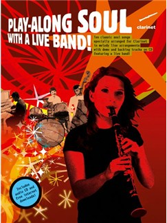 Play-Along Soul With A Live Band! - Clarinet (Book And CD) Books and CDs | Clarinet