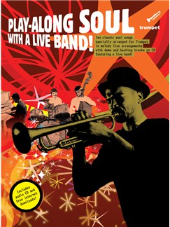 Play-Along Soul With A Live Band! - Trumpet (Book And CD) CD et Livre | Trompette