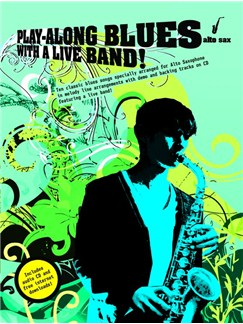 Play-Along Blues With A Live Band: Alto Sax (Book And CD) Books and CDs | Alto Saxophone